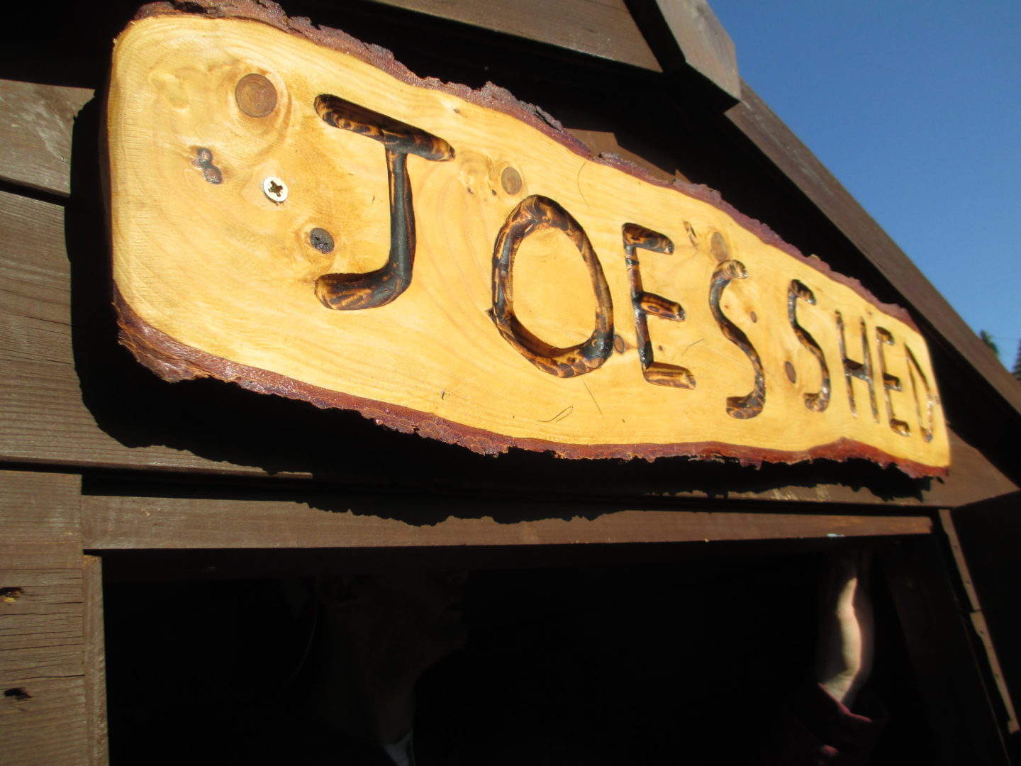 Joe's shed. No really, it has his name on it.