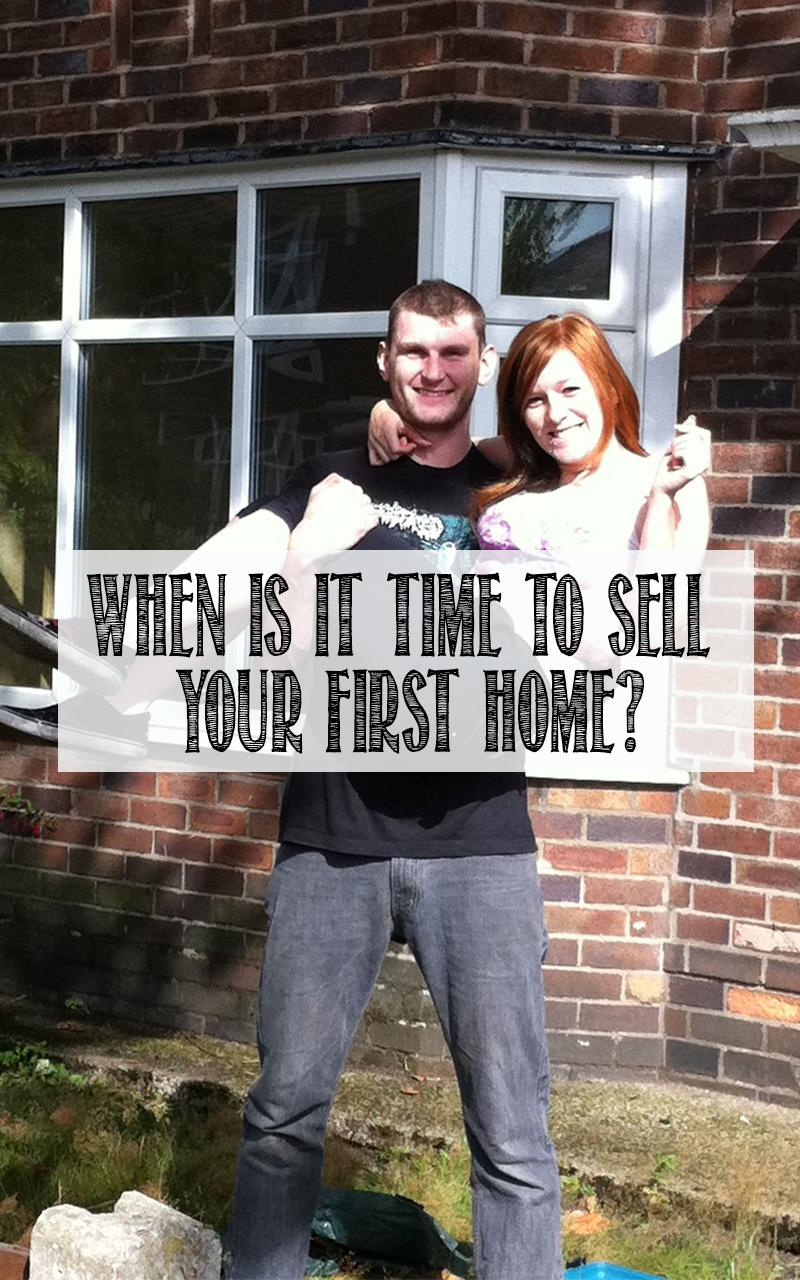 when is it time to sell your first home?