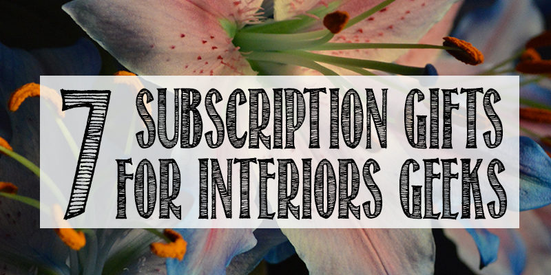 interiors subscription box