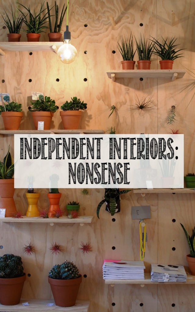 Independent Interiors: NONSENSE