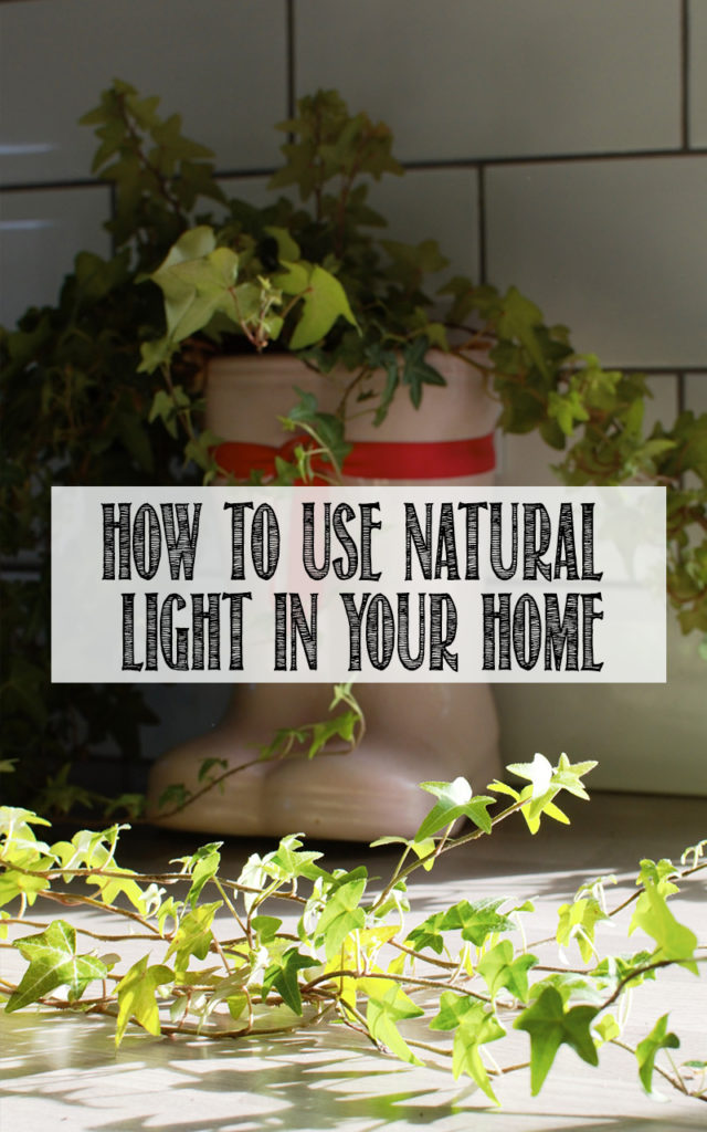 How To Use Natural Light In Your Home
