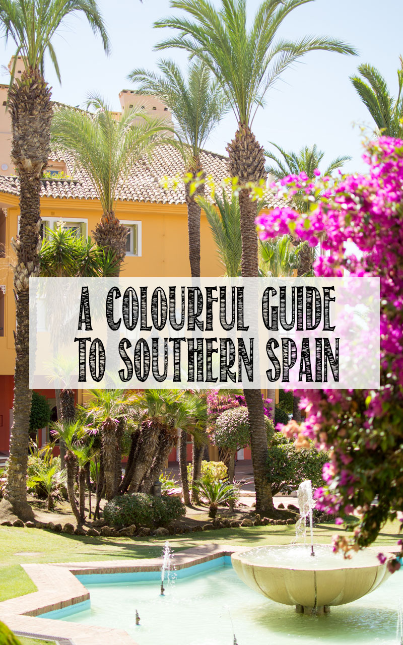 My Top 3 for Colour & Culture in Southern Spain